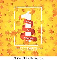 poster., school., septembre, résumé, dos, jaune, automne, 1st., ruban, knowledge., lumières, orange, maple., blanc rouge, bokeh., nombre, fond, jour, feuilles, vecteur, 1.