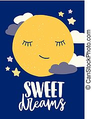 Poster template for children's room with cute sleeping cartoon moon with closed eyes, stars, clouds and Sweet Dreams inscription handwritten with cursive calligraphic font. Vector illustration.
