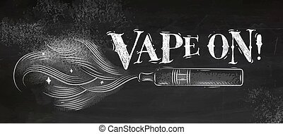 Poster vape on chalk - Poster electronic cigarette,...