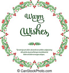 Poster warm wishes, with beautiful nature green leafy flower frame. Vector