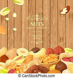 poster with delicious nuts on wooden background for your design