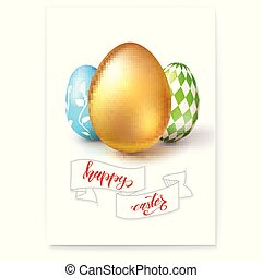 Poster with eggs for celebration of happy Easter isolated on white. Hand-drawn script text happy easter on vintage banner in sketchy style. Easter golden and painted eggs. Vector 3d illustration