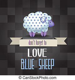 """poster with sheep and message """" don't forget to love"""