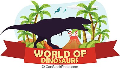 Poster World of dinosaurs. Prehistoric world. T-rex. Jurassic period.