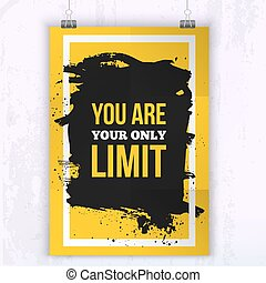 Poster You are your only limit. Motivation Business Quote ...