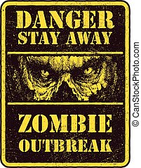 Poster Zombie Outbreak. Sign board with zombie face,...