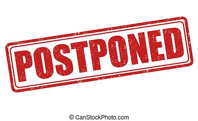 postponed, selo