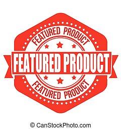postzegel, voorgekomenene, product