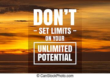 potential., inspirationnel, ton, motivation, limites, pas, quote., ensemble, illimité