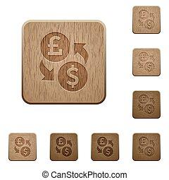 Pound Dollar money exchange wooden buttons