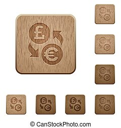 Pound Euro money exchange wooden buttons