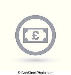 Pound money symbol - British paper currency icon - Pound...