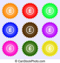 Pound sterling icon sign. A set of nine different colored labels.