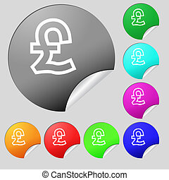 Pound Sterling icon sign. Set of eight multi colored round buttons, stickers.