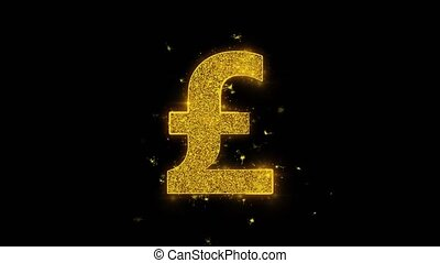 Pound Sterling Icon Sparks Particles on Black Background.