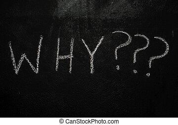 pourquoi, à, points interrogation, sur, noir, tableau
