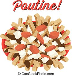 Poutine meal illustration vector with sausages topping Poutine is a canadian dish with french fries gravy and cheese curds
