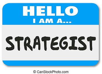 pověst, poradce, nálepka, vizionářský, jmenovka, stratég, haló