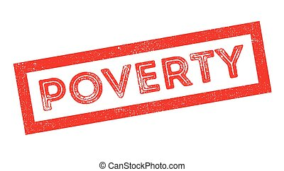 Poverty rubber stamp on white. Print, impress, overprint.