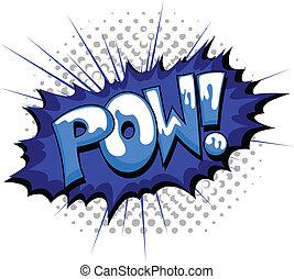 Pow - Comic Burst Expression - Pow - Comic Expression Vector...