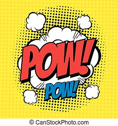 POW. Vector poster comic strip style with halftone effect.