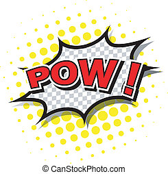 Pow! - Comic Speech Bubble, Cartoon - Comic Speech Bubble,...