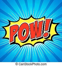 Pow! Comic Speech Bubble, Cartoon. art and illustration...