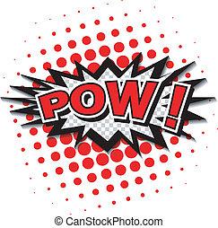 Pow! Comic Speech Bubble. - Comic Speech Bubble, Cartoon....