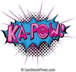 pow, ka, -, expresión, cómico