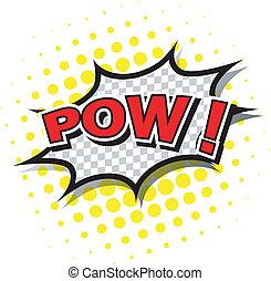 pow!, -, komiker, sprechblase, karikatur