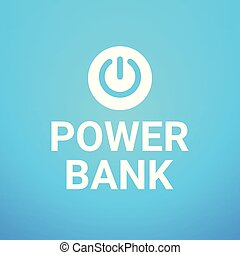 Power Bank Button On Blue Background Concept Of Portable...