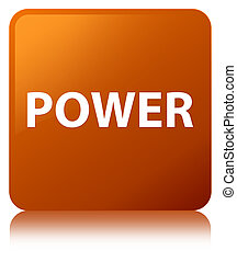 Power brown square button