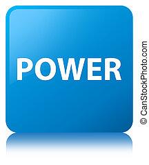 Power cyan blue square button