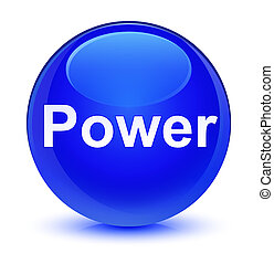 Power glassy blue round button