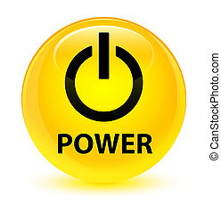 Power glassy yellow round button