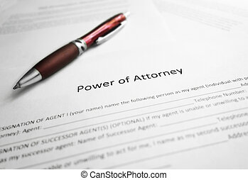 Power of Attorney paper - Power of Attorney legal document...