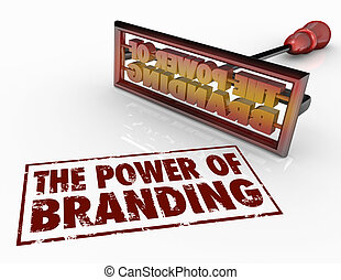 Power of Branding Iron Words Marketing Identity Trust - The...