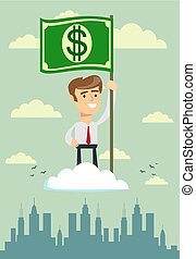 Power of money. Proud man raising a dollar flag on the cloud.