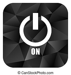 Power on black color web modern brillant design square internet icon on white background.