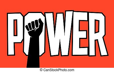 Power protest poster design design with raised fist.