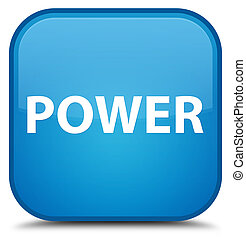 Power special cyan blue square button
