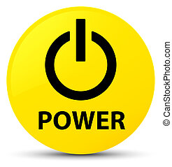 Power yellow round button