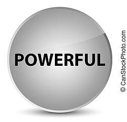 Powerful elegant white round button