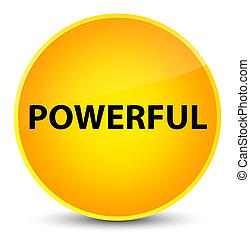 Powerful elegant yellow round button
