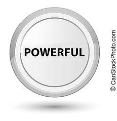 Powerful prime white round button