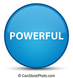 Powerful special cyan blue round button