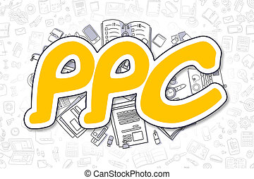 PPC - Doodle Yellow Word. Business Concept.