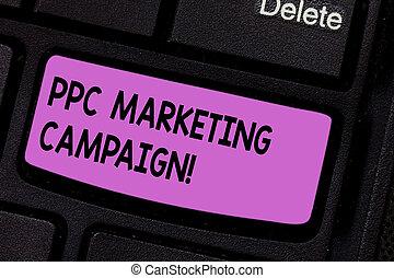 ppc, texto, campaign., uno, ordenador teclado, mensaje, honorario, clicked, anuncios, intention, paga, crear, escritura, su, foto, conceptual, empresa / negocio, mercadotecnia, actuación, tiempo, mano, llave, idea., cada