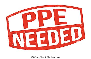PPE needed grunge rubber stamp on white background, vector illustration
