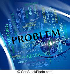 prédicament, mot, moyens, mésaventure, problème, question